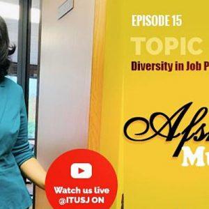 ITU Presents Episode 15 with Afshan Muneer