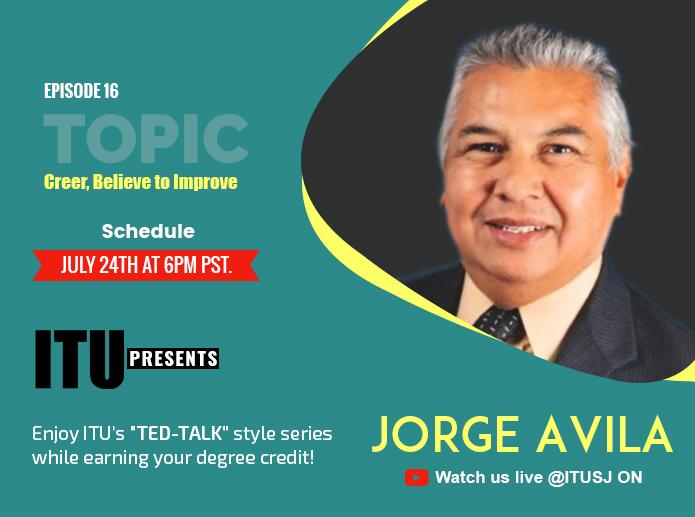ITU Presents Episode 16 with Jorge Avila