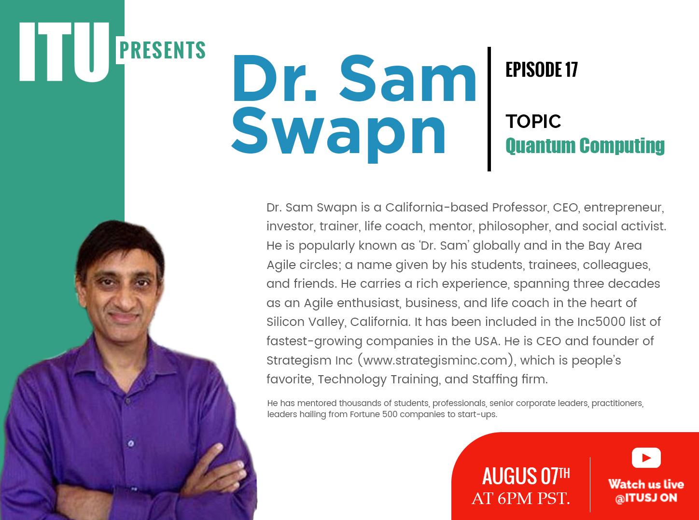 ITU Presents Episode 17 with Sam Swapn